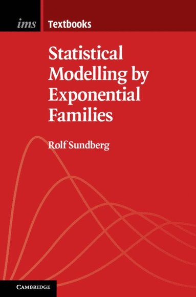 bokomslag Statistical Modelling by Exponential Families