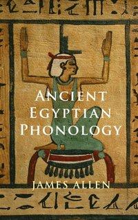 bokomslag Ancient Egyptian Phonology