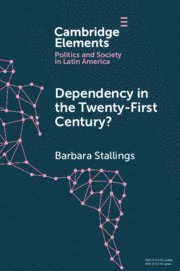 bokomslag Dependency in the Twenty-First Century?: The Political Economy of China-Latin America Relations