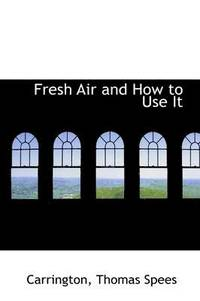 bokomslag Fresh Air and How to Use It