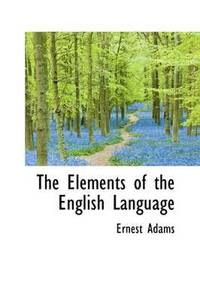 bokomslag The Elements of the English Language