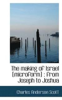 bokomslag The Making of Israel [Microform]