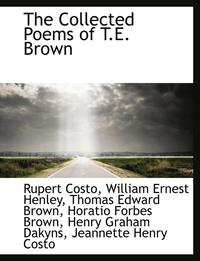 bokomslag The Collected Poems of T.E. Brown