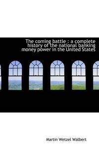 bokomslag The Coming Battle