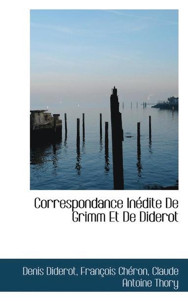 bokomslag Correspondance in Dite de Grimm Et de Diderot