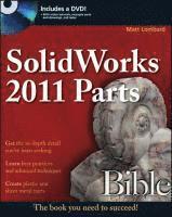 bokomslag SolidWorks 2011 Parts Bible Book/DVD Package
