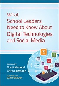 bokomslag What School Leaders Need to Know About Digital Technologies and Social Media