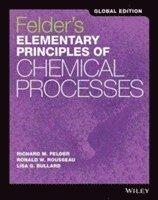 bokomslag Felder's Elementary Principles of Chemical Processes