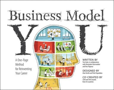 bokomslag Business Model You: A One-Page Method for Reinventing Your Career
