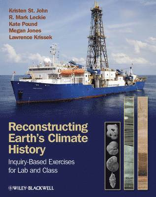 bokomslag Reconstructing Earth's Climate History: Inquiry-based Exercises for Lab and
