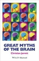 bokomslag Great Myths of the Brain