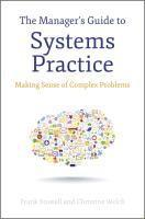 bokomslag The Manager's Guide to Systems Practice: Making Sense of Complex Problems