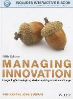 bokomslag Managing Innovation: Integrating Technological, Market and Organizational C