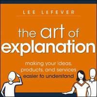 bokomslag The Art of Explanation