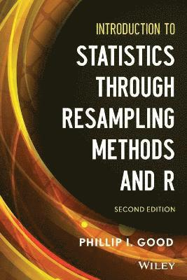 bokomslag Introduction to Statistics Through Resampling Methods and R