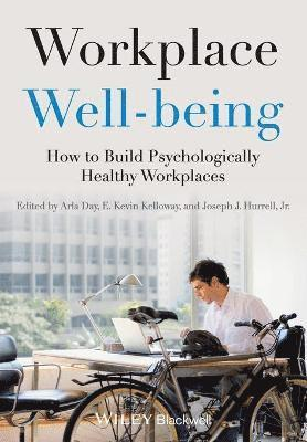 bokomslag Workplace Well-being: How to Build Psychologically Healthy Workplaces