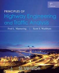 bokomslag Principles of Highway Engineering and Traffic Analysis