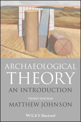 bokomslag Archaeological Theory: An Introduction