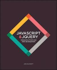 bokomslag JavaScript & JQuery: Interactive Front-End Web Development