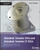 bokomslag Autodesk Inventor 2014 Essentials: Autodesk Official Press