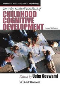 bokomslag The Wiley-Blackwell Handbook of Childhood Cognitive Development