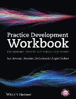 bokomslag Practice Development Workbook for Nursing, Health and Social Care Teams