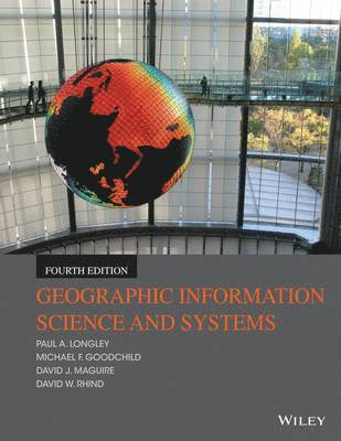 bokomslag Geographic Information Science and Systems