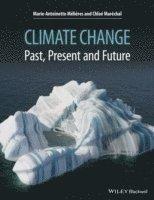 bokomslag Climate Change: Past, Present, and Future