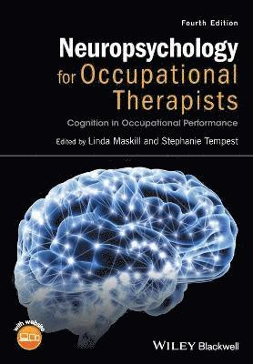 bokomslag Neuropsychology for Occupational Therapists: Cognition in Occupational Performance