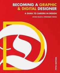 bokomslag Becoming a Graphic and Digital Designer