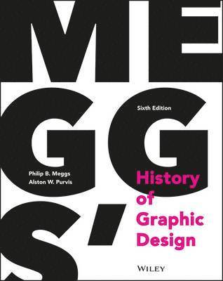 Meggs' History of Graphic Design, 6th Edition 1