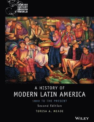 bokomslag History of Modern Latin America: 1800 to the Present, 2nd Edition