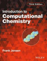 bokomslag Introduction to Computational Chemistry, 3rd Edition
