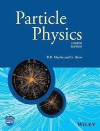 bokomslag Particle Physics, 4th Edition