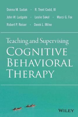 bokomslag Teaching and Supervising Cognitive Behavioral Therapy