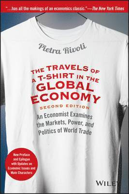 bokomslag The Travels of a T-Shirt in the Global Economy: An Economist Examines the M
