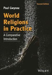 bokomslag World Religions in Practice