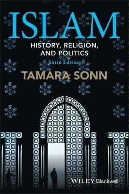 bokomslag Islam: History, Religion, and Politics, 3rd Edition