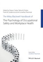 bokomslag The Wiley Blackwell Handbook of the Psychology of Occupational Safety and Workplace Health