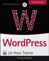 bokomslag WordPress 24-Hour Trainer, 3rd Edition