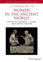 bokomslag A Companion to Women in the Ancient World