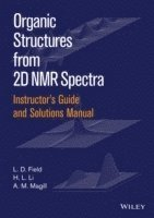 bokomslag Instructor's Guide and Solutions Manual to Organic Structures from 2D NMR Spectra
