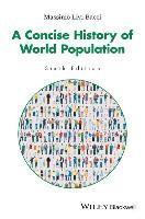bokomslag A Concise History of World Population, 6th Edition