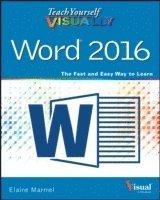 bokomslag Teach Yourself VISUALLY Word 2016