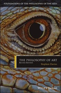 bokomslag The Philosophy of Art, 2nd Edition