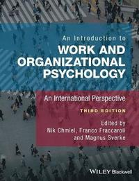 bokomslag An Introduction to Work and Organizational Psychology, 3rd Edition