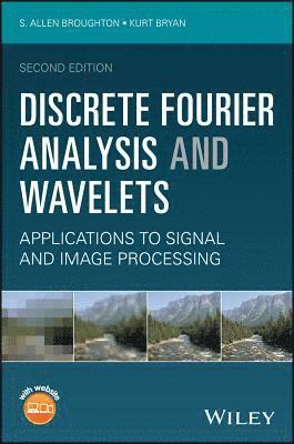 bokomslag Discrete Fourier Analysis and Wavelets: Applications to Signal and Image Processing - 2nd Edition