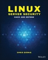 bokomslag Linux server security : hack and defend