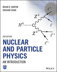 bokomslag Nuclear and Particle Physics: An Introduction
