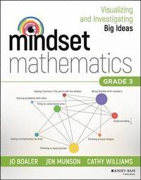 bokomslag Mindset Mathematics: Visualizing and Investigating Big Ideas, Grade 3